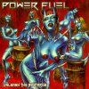 POWER FUEL ‎– Unleash the Bastards (Autoprod, 2013)